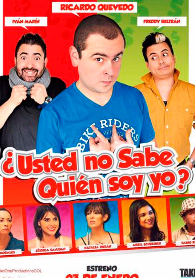 usted-no-sabe-quien-soy-yo-pelicula-colombia-poster